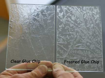 Frosted vs ClearGlueChip